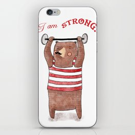 I am strong iPhone Skin