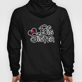 Mom and Dad Big Sister brother Family Matching Sister t-shirts Hoody