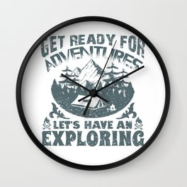 Get Ready For Adventures Lets Have An Exploring Wall Clock