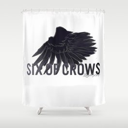 Six Of Crows Shower Curtain
