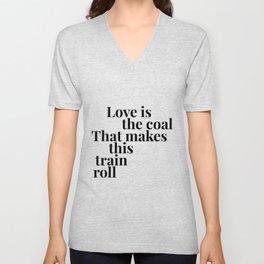 Love is the Coal Unisex V-Neck