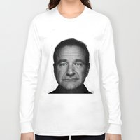 robin williams Long Sleeve T-shirts featuring Robin Williams by Ionic Slasher
