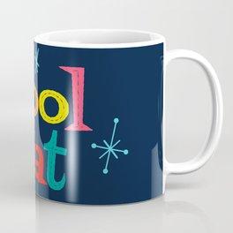 Cool Cats Only Coffee Mug