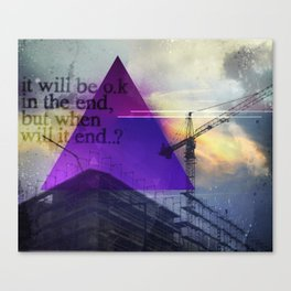IT WILL B OK Canvas Print