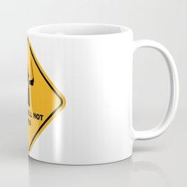 You Shall Not Pass Sign Coffee Mug