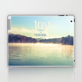 Joy Comes in The Morning Laptop & iPad Skin