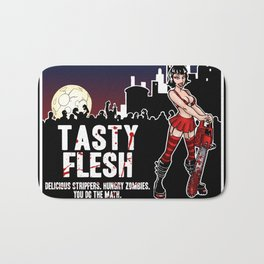 Tasty Flesh: Delicious Strippers. Hungry Zombies. You Do The Math. Bath Mat