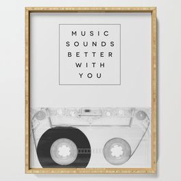 Music Sounds Better With You Serving Tray