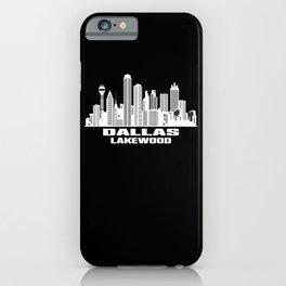 Dallas Lakewood Texas Skyline iPhone Case