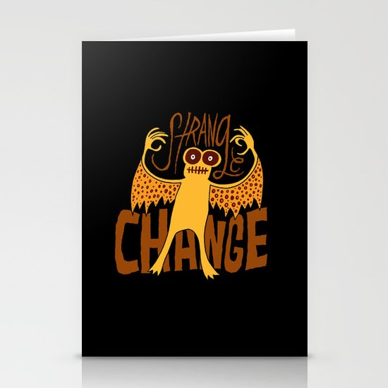 Strange Change Stationery Cards
