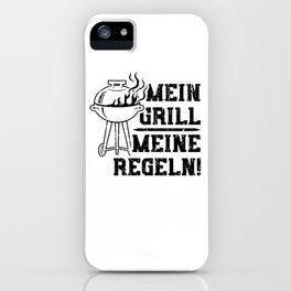 Mein Grill Meine Regeln iPhone Case