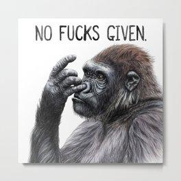 No Fucks Given Metal Print