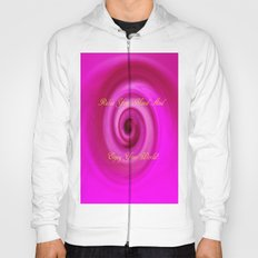 Relax And Enjoy Your World! Hoody