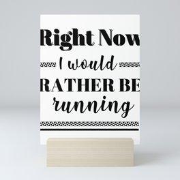 Runner Rather Be Running Mini Art Print