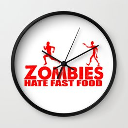 zombies hate fast food Wall Clock