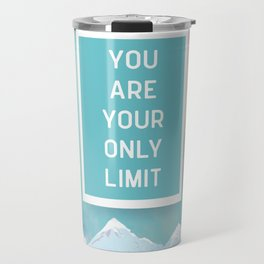 Your Only Limit Quote Travel Mug