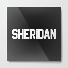 Sheridan Metal Print