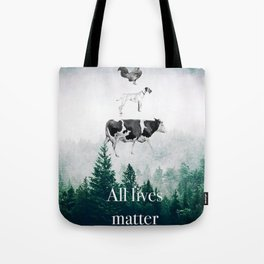 All lives matter go vegan Tote Bag