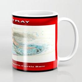 A CHILD AT PLAY Coffee Mug
