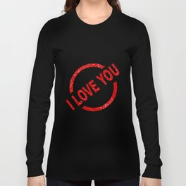 I Love You Stamp Long Sleeve T-shirt