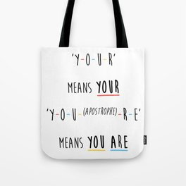 Y-O-U-R means YOUR Tote Bag