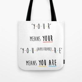 Y-O-U-R means YOUR Tote Bag