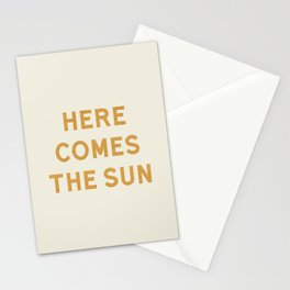 Here comes the sun Stationery Cards