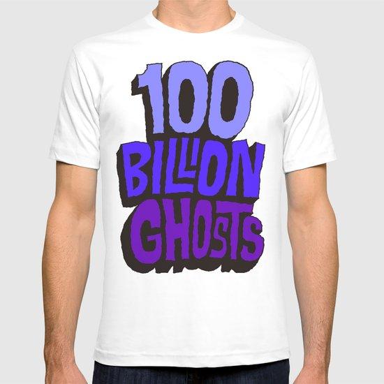 100 Billion Ghosts T-shirt