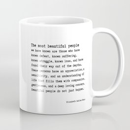 The Most Beautiful People we have known Coffee Mug