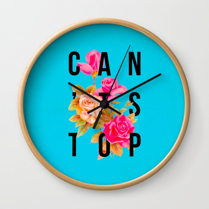 Can't Stop Flower Poster Wall Clock