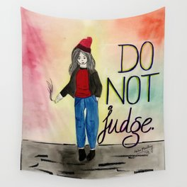 do not judge Wall Tapestry