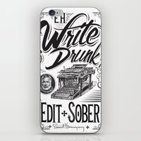 hemingway iPhone & iPod Skins featuring Write Drunk. Edit Sober by Ryan Huddle House of H