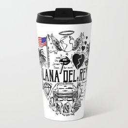 Lana Del Ray Quote Travel Mug