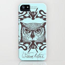 Wisdom Listens iPhone Case
