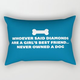Woman's Best Friend Dog Funny Quote Rectangular Pillow