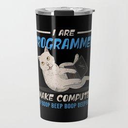 I Are Programmer I Make Computer Beep Boop Gift Travel Mug