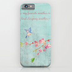My favorite weather - Romantic Birds Cherryblossoms and Spring Typography on aqua iPhone 6 Slim Case