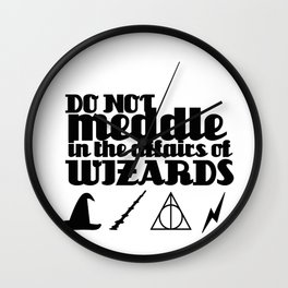 Do Not Meddle in the Affairs of Wizards Wall Clock