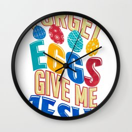 Easter Fun Forget Eggs Give Me Jesus Wall Clock