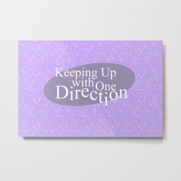 Keeping Up With One Direction Metal Print