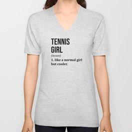 Tennis Girl Funny Quote Unisex V-Neck
