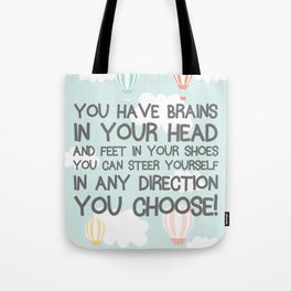 Any direction you choose Tote Bag