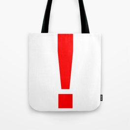 """Red Exclamation Mark """"!"""" Tote Bag"""