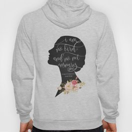 I am no Bird - Charlotte Bronte's Jane Eyre Hoody