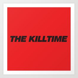 KillTime Red Art Print