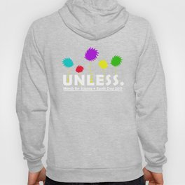 Cool Unless March for Science Earth Day T-Shirt 2017 Hoody
