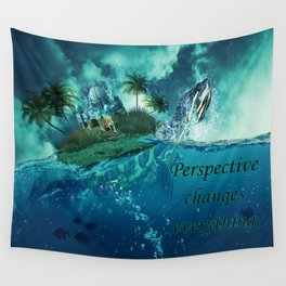 Perspective changes everything Wall Tapestry
