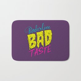 Borderline Bad Taste Bath Mat