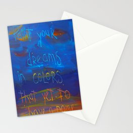 paint your dreams Stationery Cards