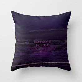 Somewhere Not Here Throw Pillow